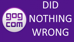 GOG Did Nothing Wrong